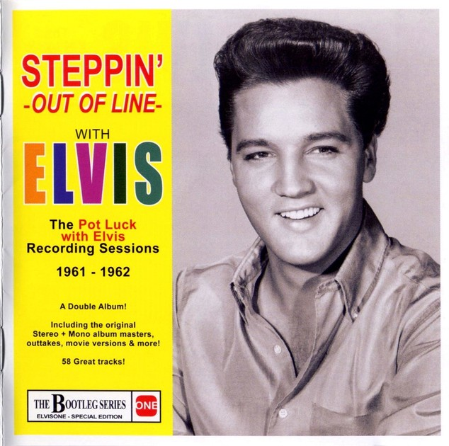 Steppin' Out Of Line With Elvis: The Pot Luck Recording